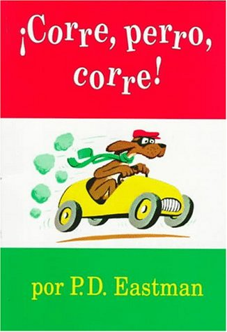 Corre, Perro, Corre! (I Can Read It All by Myself Beginner Books (Paperback)) por P. D. Eastman