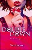 Double Down, Erica Orloff and Tess Hudson, 0778321789
