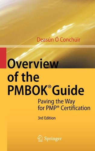 Overview of the PMBOK Guide, 3rd Edition by Deasún Ó Conchúir, Publisher : Springer