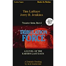 Tribulation Force: A Novel of the Earth's Last Days