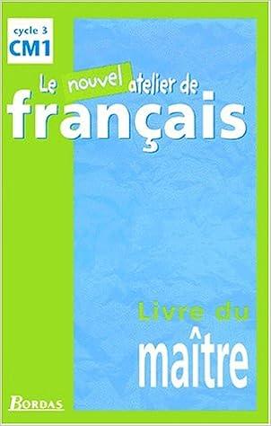Nouvel Atelier De Francais Cm1 Livre Du Maitre Pdf