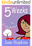 5 Weeks (chick lit, romantic comedy)