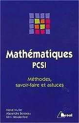 Mathématiques PSCI : Méthodes, savoir-faire et astuces