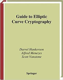 Guide To Elliptic Curve Cryptography Springer Professional Computing Amazonde Darrel Hankerson Alfred J Menezes Scott Vanstone Fremdsprachige Bucher