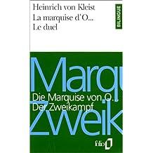MARQUISE D'O (LA) / LE DUEL