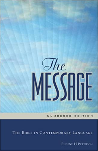 The Message: The Bible in Contemporary Language: Eugene H. Peterson:  9781576839164: Amazon.com: Books