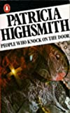 People Who Knock on the Door by Patricia Highsmith front cover