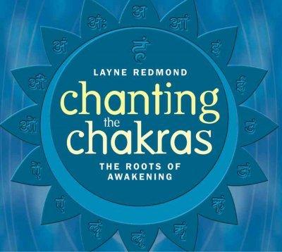 Download Chanting the Chakras PDF