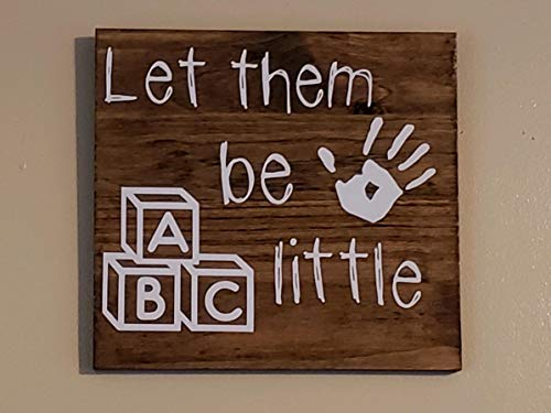 - DASON Let Them be Little Kids Sign Hand Crafted Wooden Kids Wall Hanging Custom Childrens Play Room Baby Nursery Art Gift Little Kid Decor
