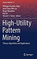High-Utility Pattern Mining: Theory, Algorithms and Applications Front Cover
