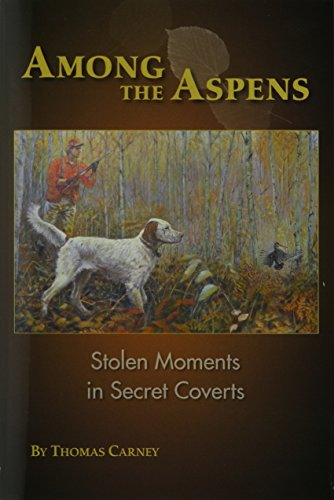 Among The Aspens: Stolen Moments in Secret Coverts