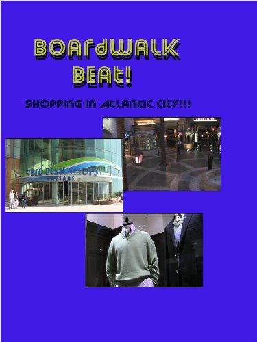 BOARDWALK BEAT! shopping in Atlantic - City Shopping Atlantic