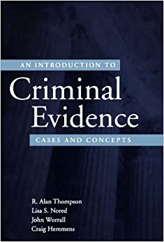 Book An Introduction to Criminal Evidence: Cases and Concepts