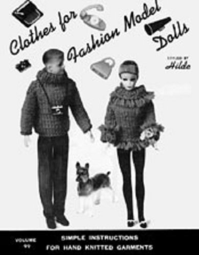 Knit Fashion Model Doll Clothes Knitting Patterns for Fashion Dolls - Vintage Doll Clothing Patterns to Knit (Model Dolls)