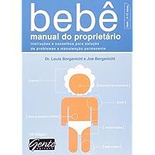 Bebê, Manual do Proprietário