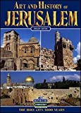 Art and History of Jerusalem, Rita Bianucci, 8880294415