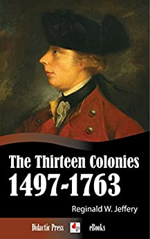 the colonies by 1763 A summary of the colonies and mother country at the close of the french and indian war in 's america: 1763-1776 learn exactly what happened in this chapter, scene, or section of america: 1763-1776 and what it means perfect for acing essays, tests, and quizzes, as well as for writing lesson plans.