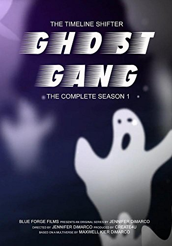 Line Shifter - The Timeline Shifter: Ghost Gang: The Complete Season 1