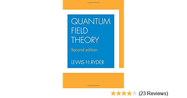 Quantum Field Theory: Lewis H  Ryder: 9780521478144: Amazon
