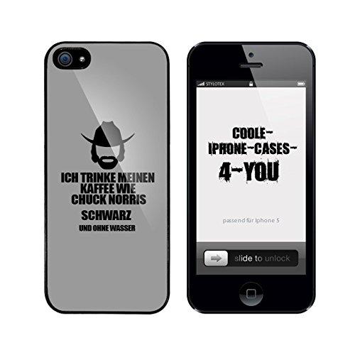 Iphone 5 / 5S Schutzhülle Ich trinke meinen Kaffee wie Chuck Norris - schwarz ohne Wasser - schwarzer Rahmen