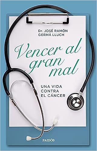 Vencer al gran mal de José Ramón Germà Lluch