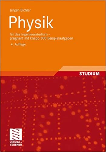 Book Physik: Für das Ingenieurstudium - Prägnant mit Knapp 300 Beispielaufgaben (German Edition)