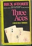 Three Aces (A Nero Wolfe Omnibus)