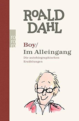 Boy / Im Alleingang: Die autobiographischen Erzählungen Gebundenes Buch – Special Edition, 26. August 2016 Roald Dahl Adam Quidam Hermann Stiehl Rowohlt Taschenbuch
