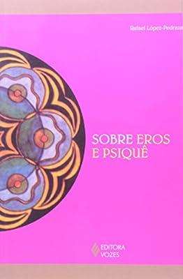 De Eros y Psique