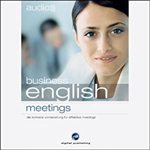 Audio Business English. Meetings Hörbuch