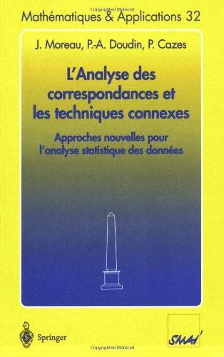 L'Analyse des correspondances et les techniques connexes: Approches nouvelles pour l'analyse statistique des données (Mathématiques et Applications) (French Edition) by Springer