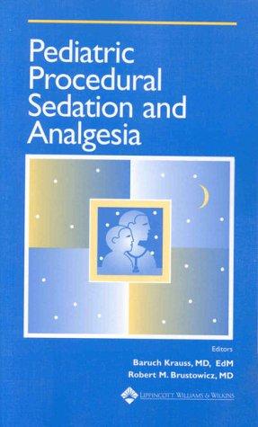 Pediatric Procedural Sedation and Analgesia