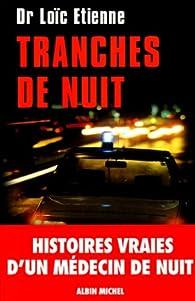 Tranches de nuit par Loïc Etienne