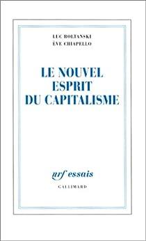 Le Nouvel Esprit du capitalisme par Boltanski