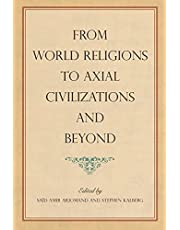 From World Religions to Axial Civilizations and Beyond