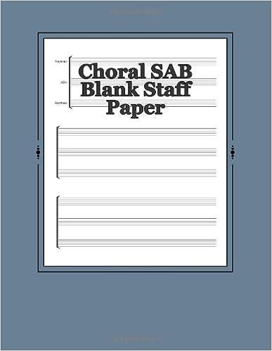 Choral SAB Blank Staff Paper: 180 Sheets