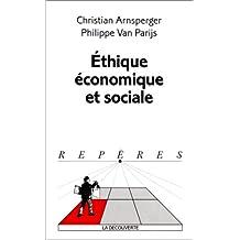 Ethique économique et sociale [ancienne édition]