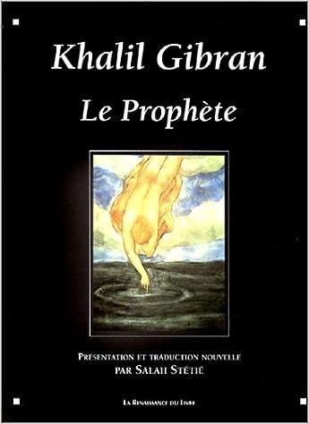 Le Prophète Voyages Intérieurs Amazones Khalil Gibran