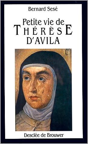 Lire un Petite vie de sainte Thérèse d'Avila epub, pdf