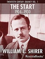 The Start, 1904–1930 (Twentieth Century Journey Book 1)