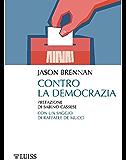 Contro la democrazia