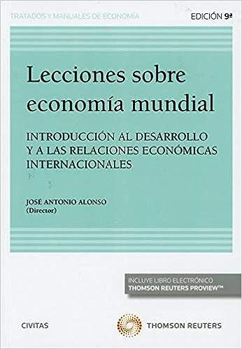 Lecciones sobre economia mundial 2019 (duo): Amazon.es: Alonso Rodriguez, Alonso Rodriguez: Libros