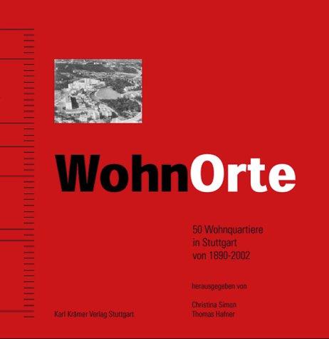 wohnorte-50-wohnquartiere-in-stuttgart-von-1890-bis-2002