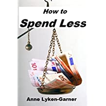 How To Spend Less
