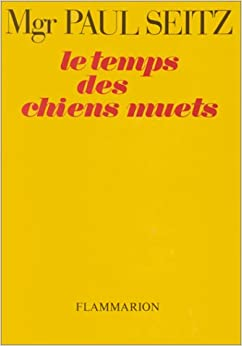 Le temps des chiens muets (French Edition)