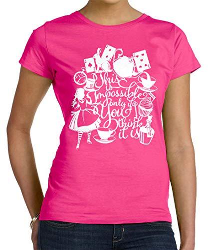 Tenacitee Women's Alice Impossible Quote Crew Neck T-Shirt, 3X-Large, Hot Pink from Tenacitee