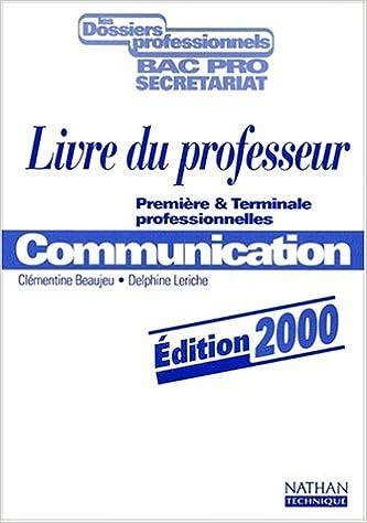 En ligne téléchargement gratuit Communication (secrétariat) 1re, terminale pro, professeur, 2000 epub pdf