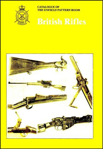 - British Rifles: Catalogue of the Enfield Pattern Room