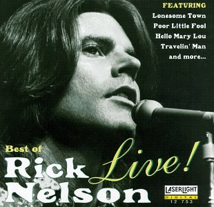 Ricky Nelson - The Best Of Rick Nelson Live - Zortam Music