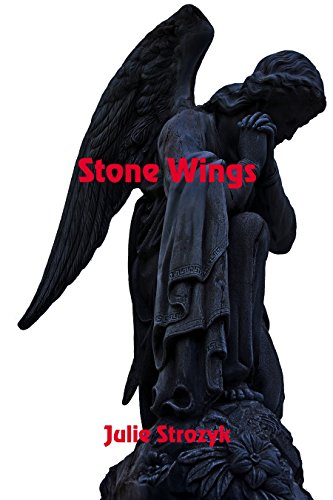 Stone Wings by [Strozyk, Julie]